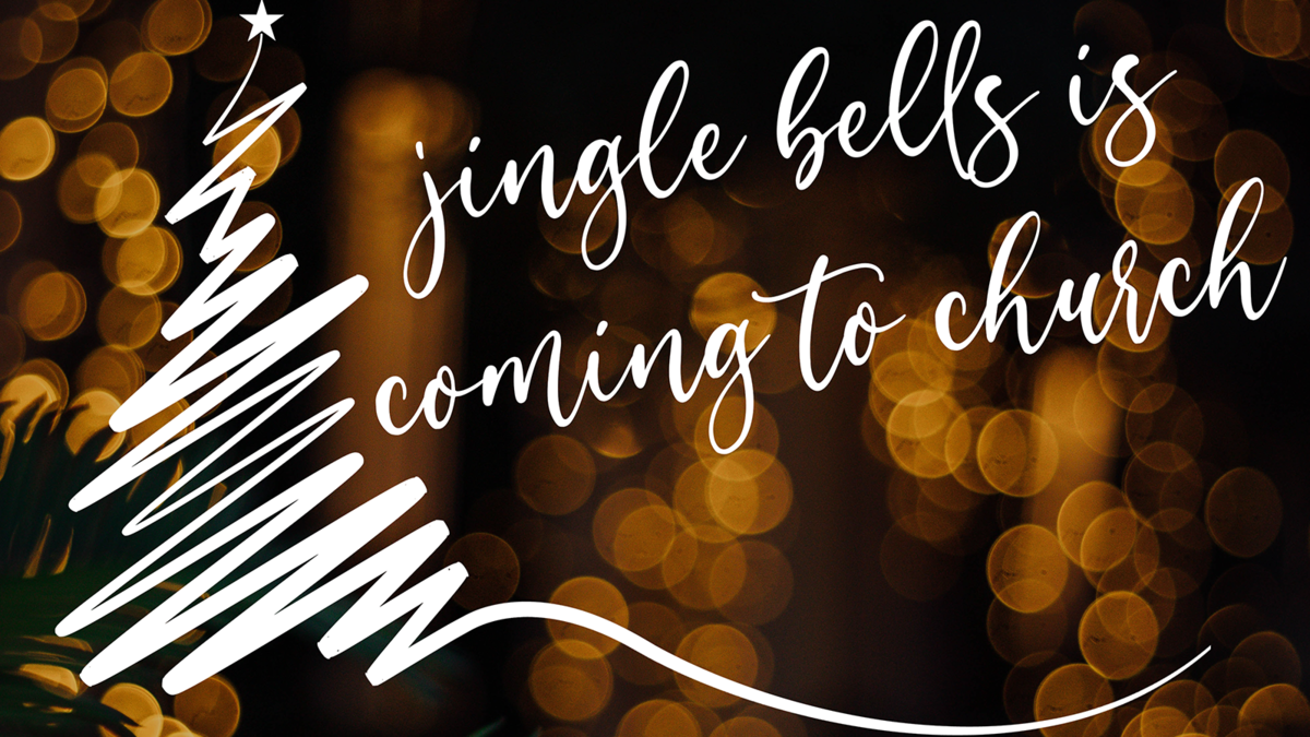 jingle bells is coming to church
